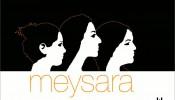 Meysara