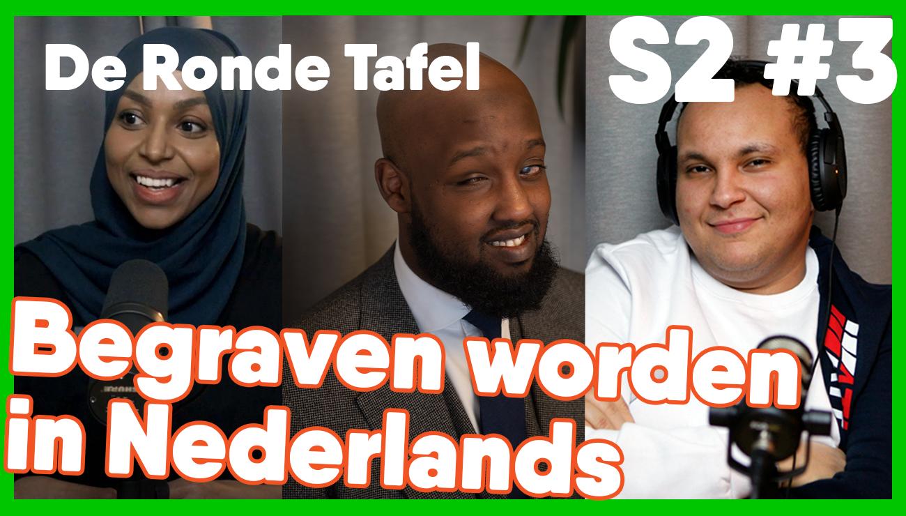 De Ronde Tafel: Begraven worden in Nederland