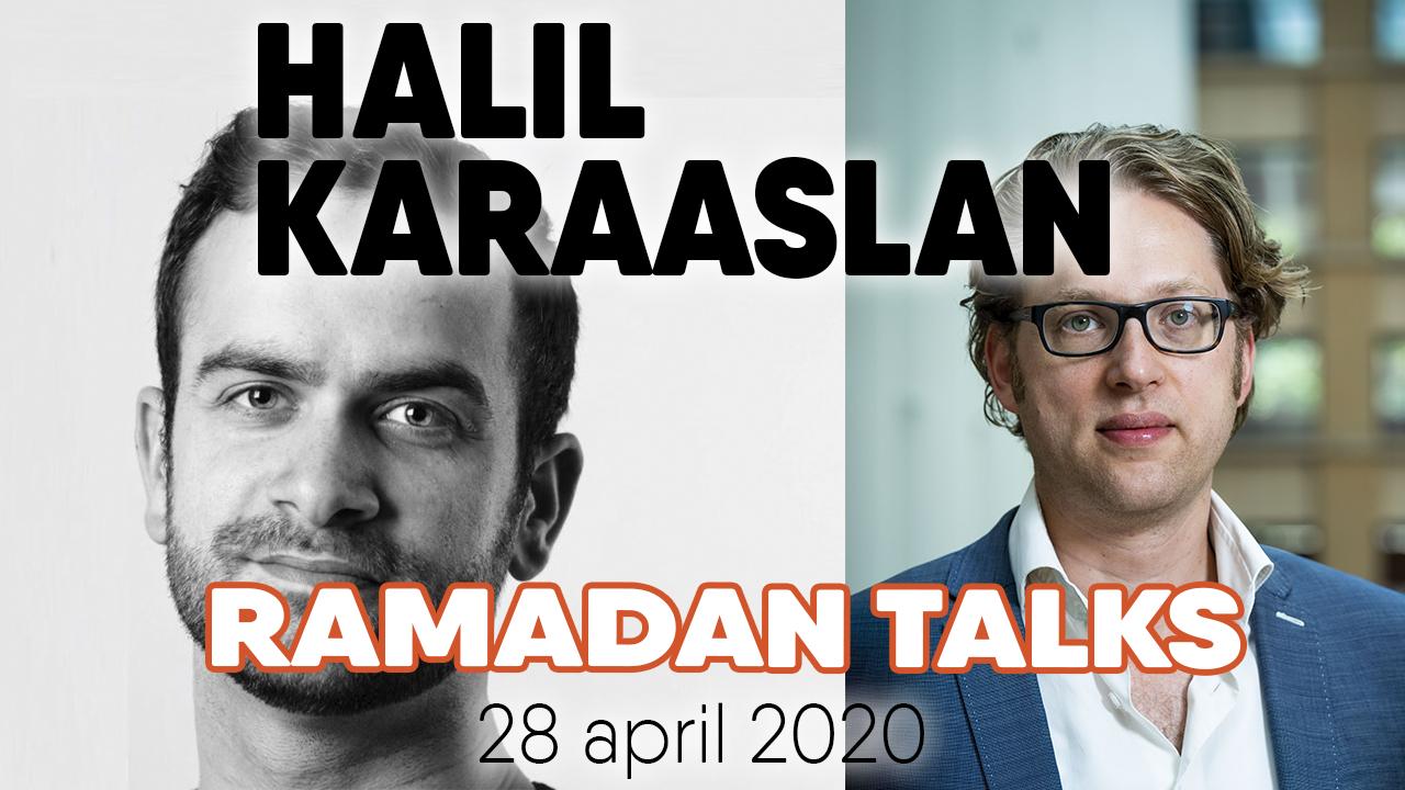 Ramadan Talk: Halil Karaaslan